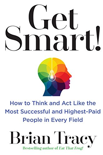 Get Smart! Audiobook by Brian Tracy Free