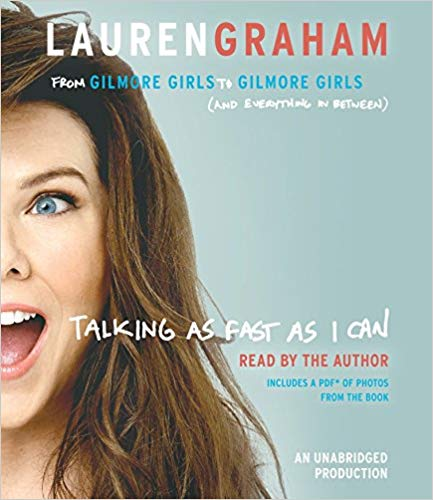 Talking as Fast as I Can Audiobook by Lauren Graham Free