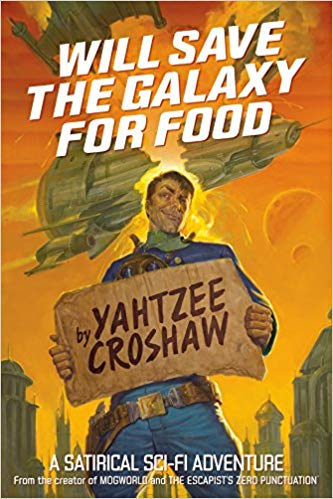 Will Save the Galaxy for Food Audiobook by Yahtzee Croshaw Free