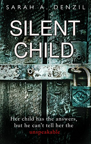 Silent Child Audiobook by Sarah A. Denzil Free