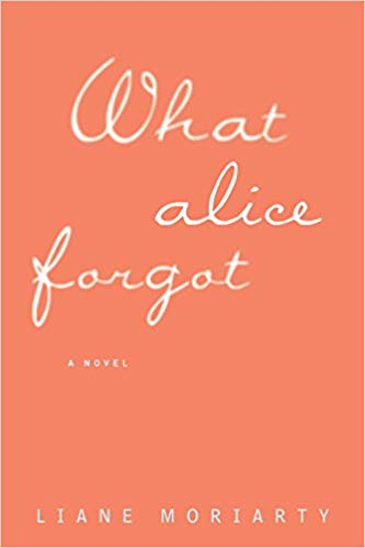 What Alice Forgot Audiobook by Liane Moriarty Free