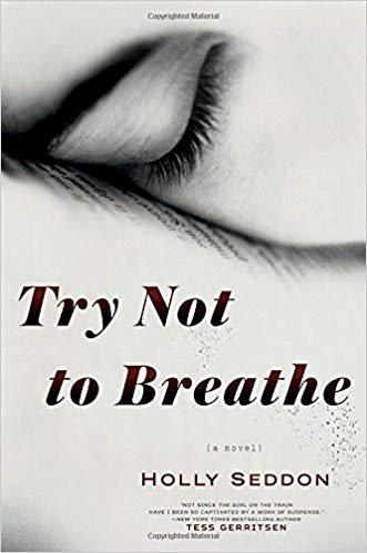 Try Not to Breathe Audiobook by Holly Seddon Free
