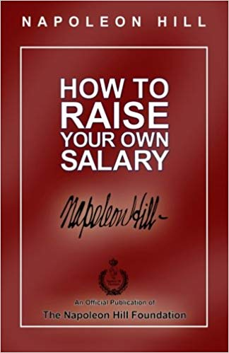 How to Raise Your Own Salary Audiobook by Napoleon Hill Free