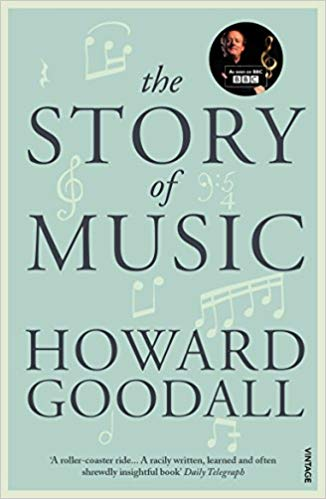 The Story of Music Audiobook by Howard Goodall Free
