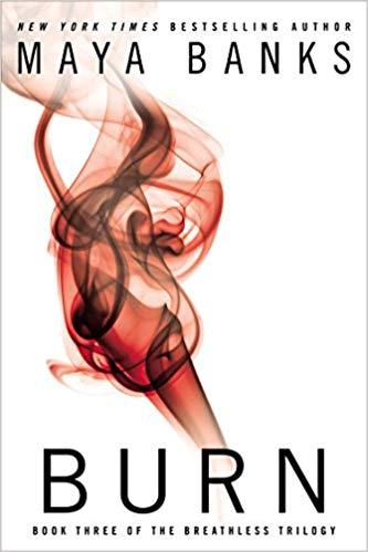 Burn Audiobook by Maya Banks Free