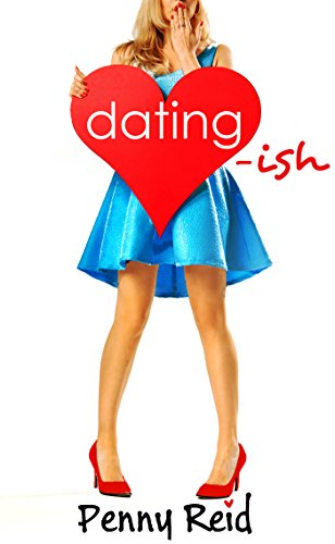 Dating-ish Audiobook by Penny Reid Free