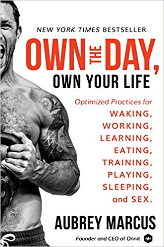 Own the Day Audiobook by Aubrey Marcus Free