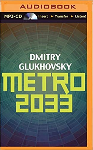 Metro 2033 Audiobook by Dmitry Glukhovsky Free