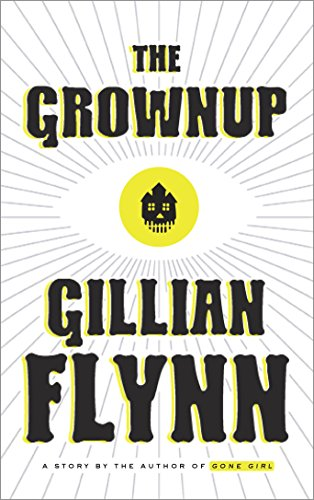 The Grownup Audiobook by Gillian Flynn Free