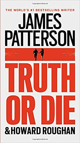 Truth or Die Audiobook by James Patterson Free