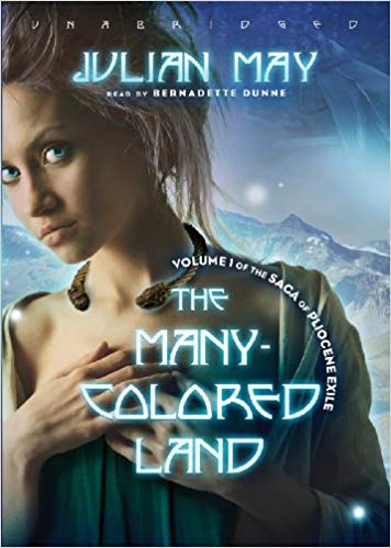 The Many-Colored Land Audiobook by Julian May Free