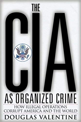 The CIA as Organized Crime Audiobook by Douglas Valentine Free