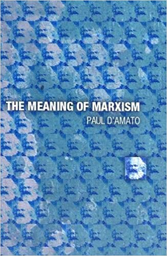 The Meaning of Marxism Audiobook by Paul D