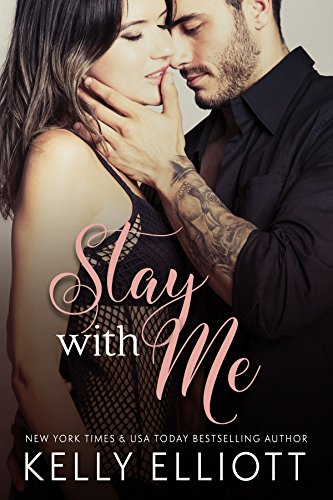 Stay With Me Audiobook by Kelly Elliott Free