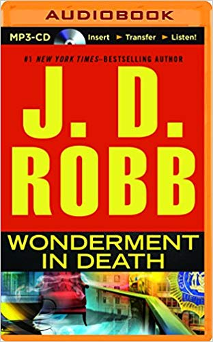Wonderment in Death Audiobook by J. D. Robb Free