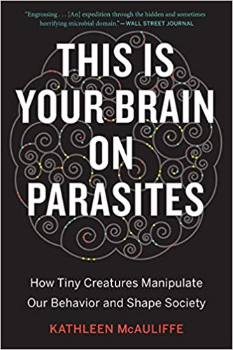 This Is Your Brain on Parasites Audiobook by Kathleen McAuliffe Free