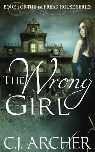 The Wrong Girl Audiobook by C.J. Archer Free