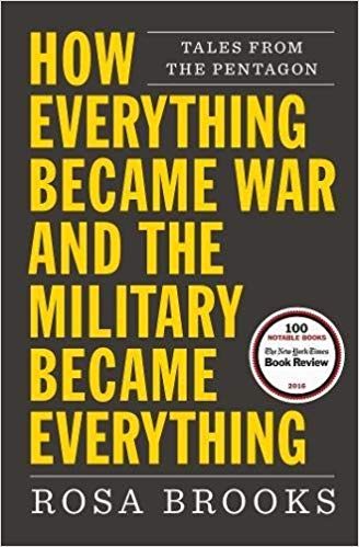 How Everything Became War and the Military Became Everything Audiobook by Rosa Brooks Free