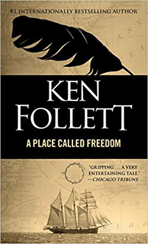 Place Called Freedom Audiobook by Ken Follett Free