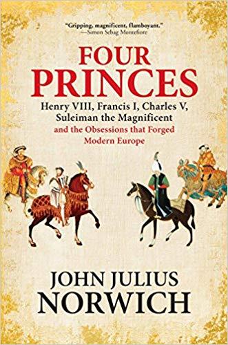 Four Princes Audiobook by John Julius Norwich Free