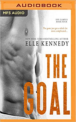 The Goal Audiobook by Elle Kennedy Free