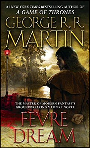Fevre Dream Audiobook by George R. R. Martin Free