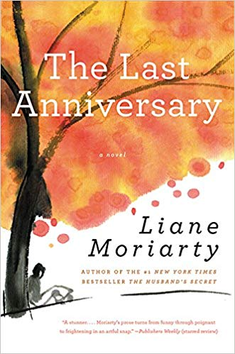 The Last Anniversary Audiobook by Liane Moriarty Free