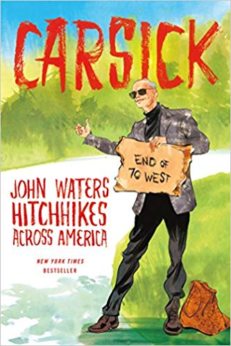 Carsick Audiobook by John Waters Free