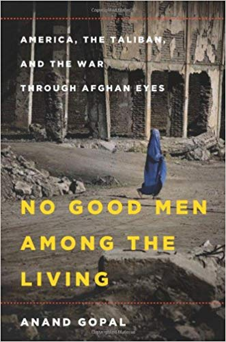 No Good Men Among the Living Audiobook by Anand Gopal Free