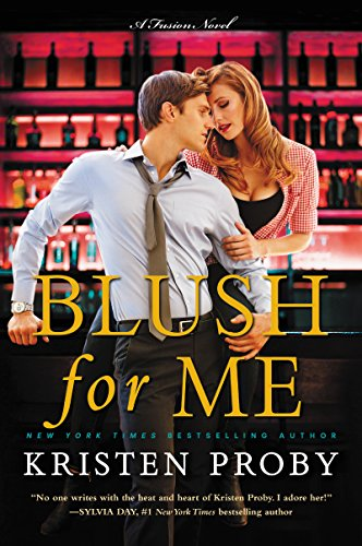 Blush for Me Audiobook by Kristen Proby Free