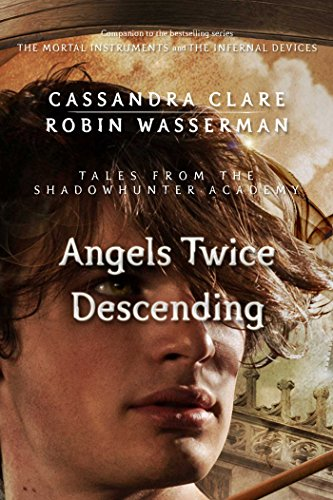 Angels Twice Descending Audiobook by Cassandra Clare Free