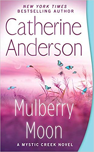 Mulberry Moon Audiobook by Catherine Anderson Free