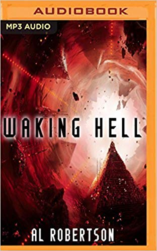 Waking Hell Audiobook by Al Robertson Free