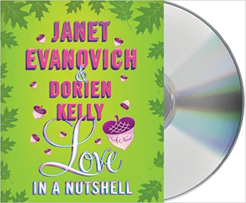 Love in a Nutshell Audiobook by Janet Evanovich Free