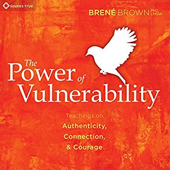 The Power of Vulnerability Audiobook by Brené Brown PhD Free