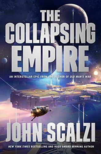 The Collapsing Empire Audiobook by John Scalzi Free