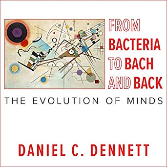 From Bacteria to Bach and Back Audiobook by Daniel C. Dennett Free