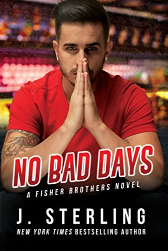 No Bad Days Audiobook by J. Sterling Free