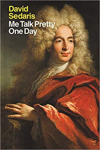 Me Talk Pretty One Day Audiobook by David Sedaris Free