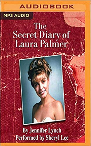 The Secret Diary of Laura Palmer Audiobook by Jennifer Lynch Free