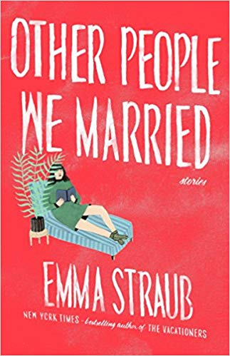 Other People We Married Audiobook by Emma Straub Free