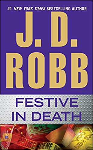 Festive in Death Audiobook by J. D. Robb Free
