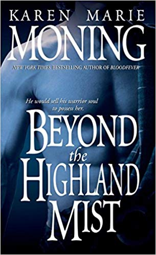 Beyond the Highland Mist Audiobook by Karen Marie Moning Free