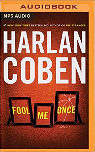Fool Me Once Audiobook by Harlan Coben Free