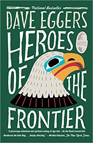 Heroes of the Frontier Audiobook by Dave Eggers Free