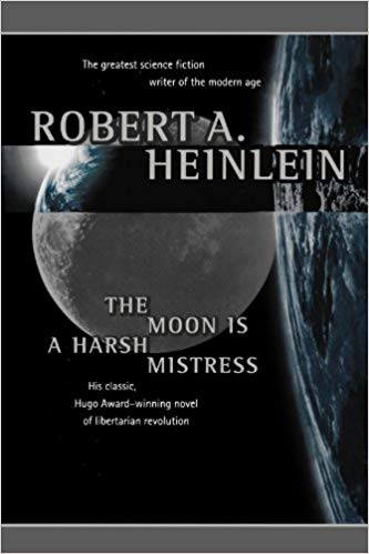 The Moon Is a Harsh Mistress Audiobook by Robert A. Heinlein Free