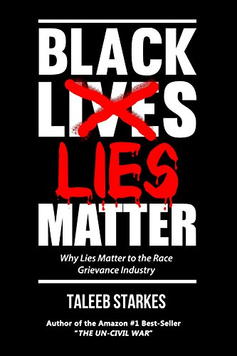 Black Lies Matter Audiobook by Taleeb Starkes Free