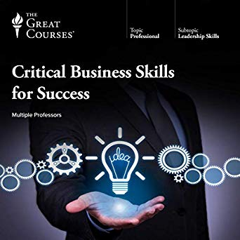 Critical Business Skills for Success Audiobook by The Great Courses Free