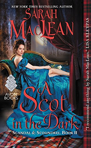 A Scot in the Dark Audiobook by Sarah MacLean Free