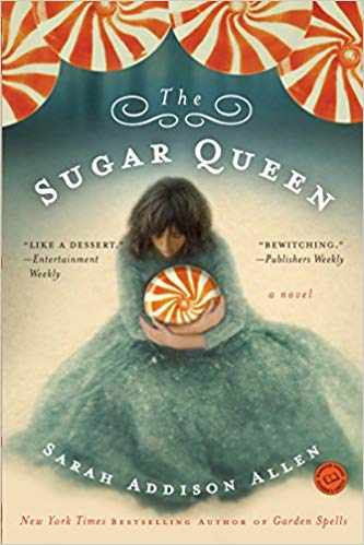 The Sugar Queen Audiobook by Sarah Addison Allen Free
